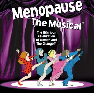 Menopause: The Musical @ New Milford Senior Center | New Milford | Connecticut | United States
